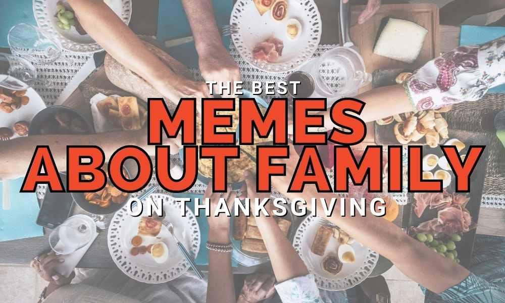 family memes thanksgiving