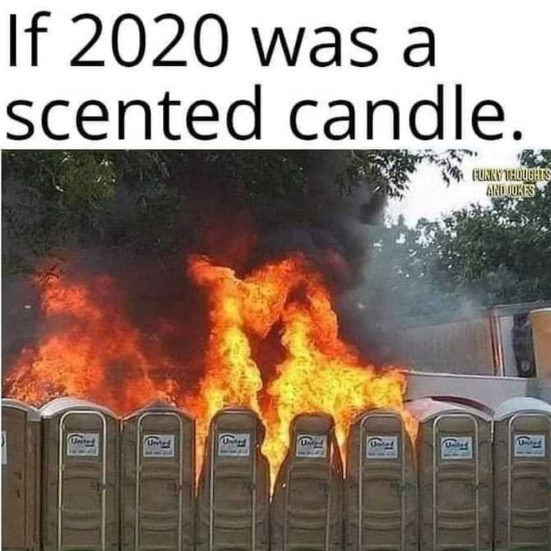 If 2020 was a scented candle - funny meme 2020