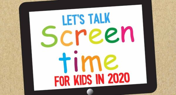 Screen Time for Kids in 2020 Positive Change in Rules & Perspective