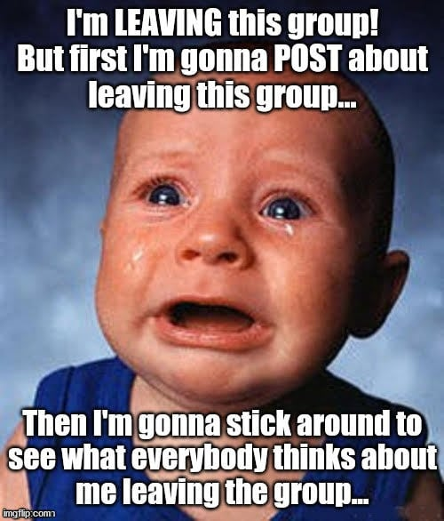 funny leaving facebook group meme cry baby