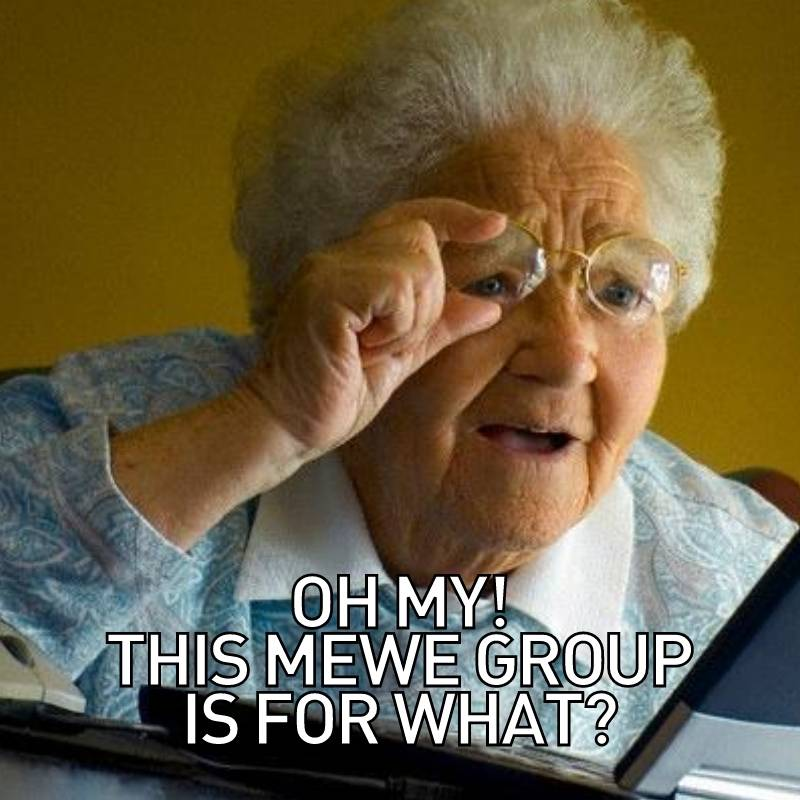Grandma Social Media Meme about MeWe