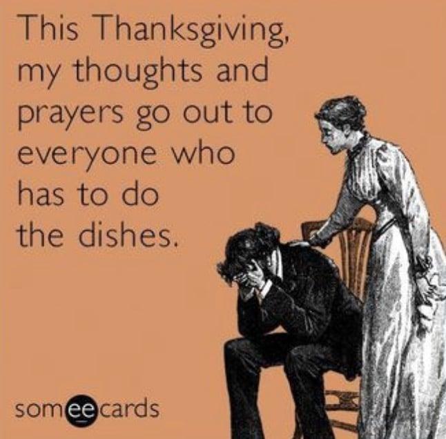 Thanksgiving Meme about Washing Dishes