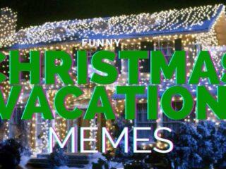 christmas vacation memes