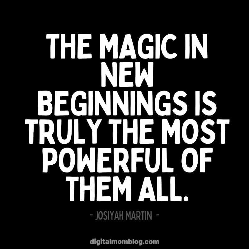 The magic in new beginnings is truly the most powerful of them all. Josiyah Martin