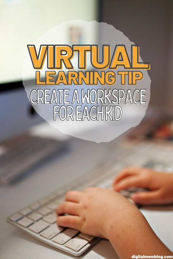 Kids Workspace - Virtual Learning Tips