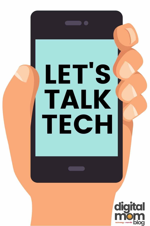 technology - lets talk tech at digital mom blog