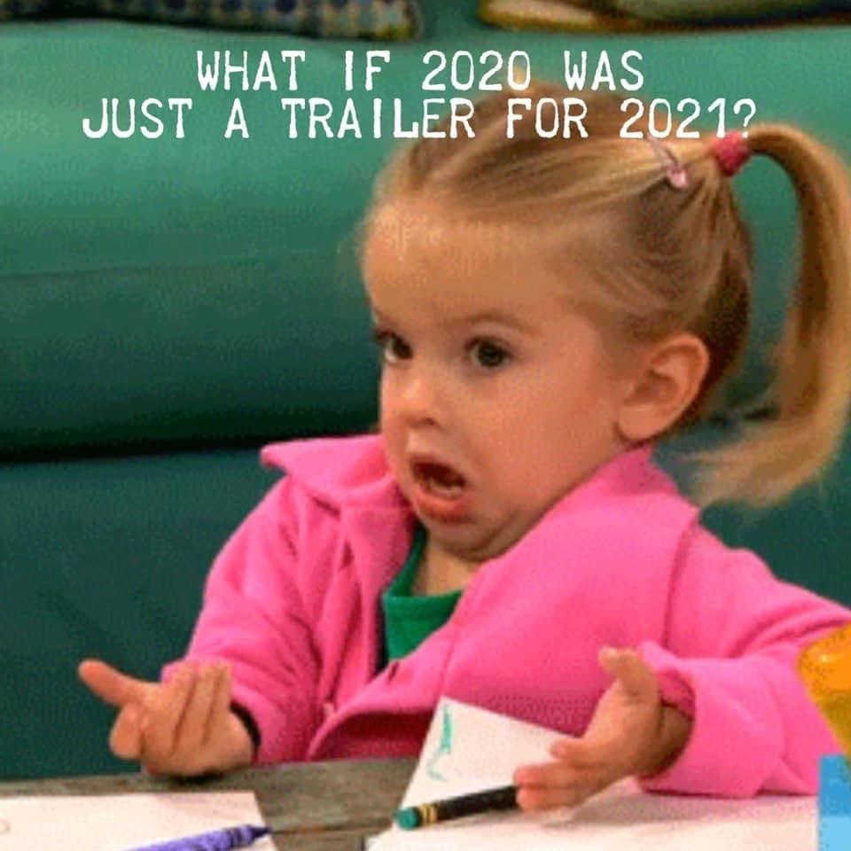 2020 trailer for 2021 meme