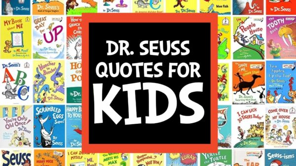 Dr Seuss Quotes for Kids – Words of Wisdom for Littles