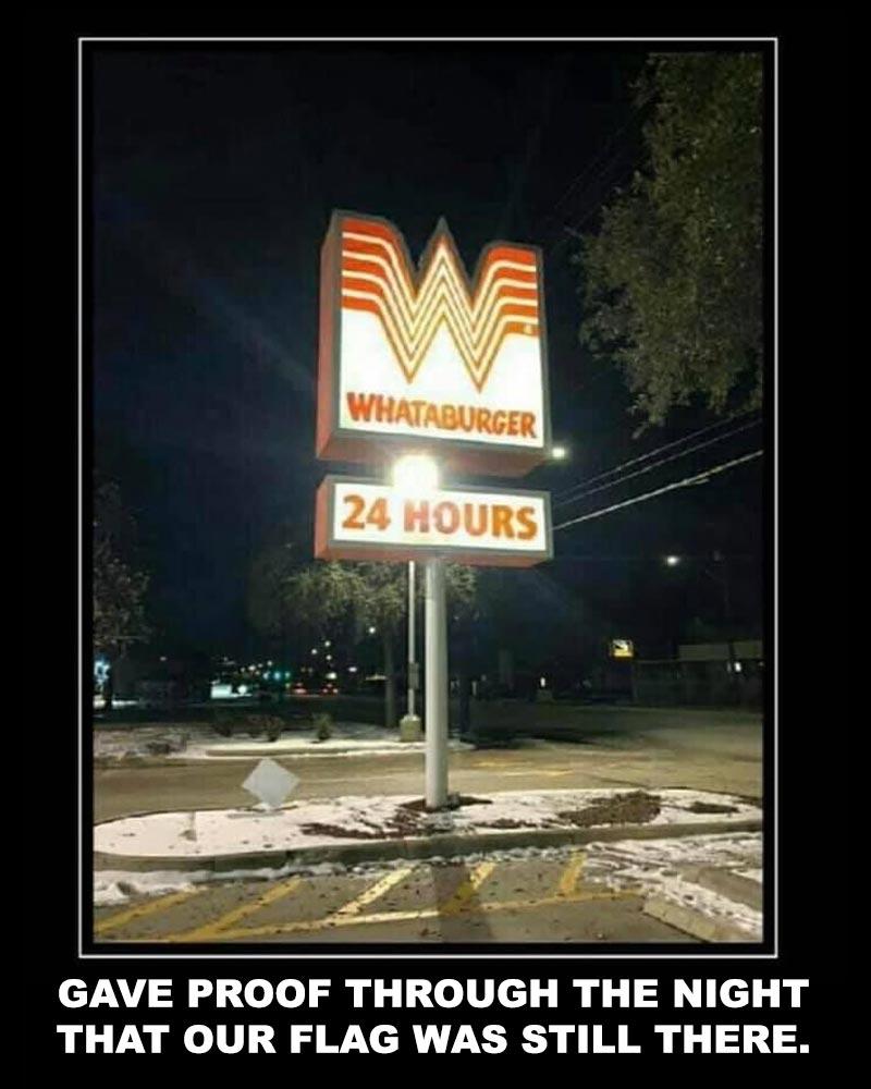 gave proof through the night texas whataburger meme