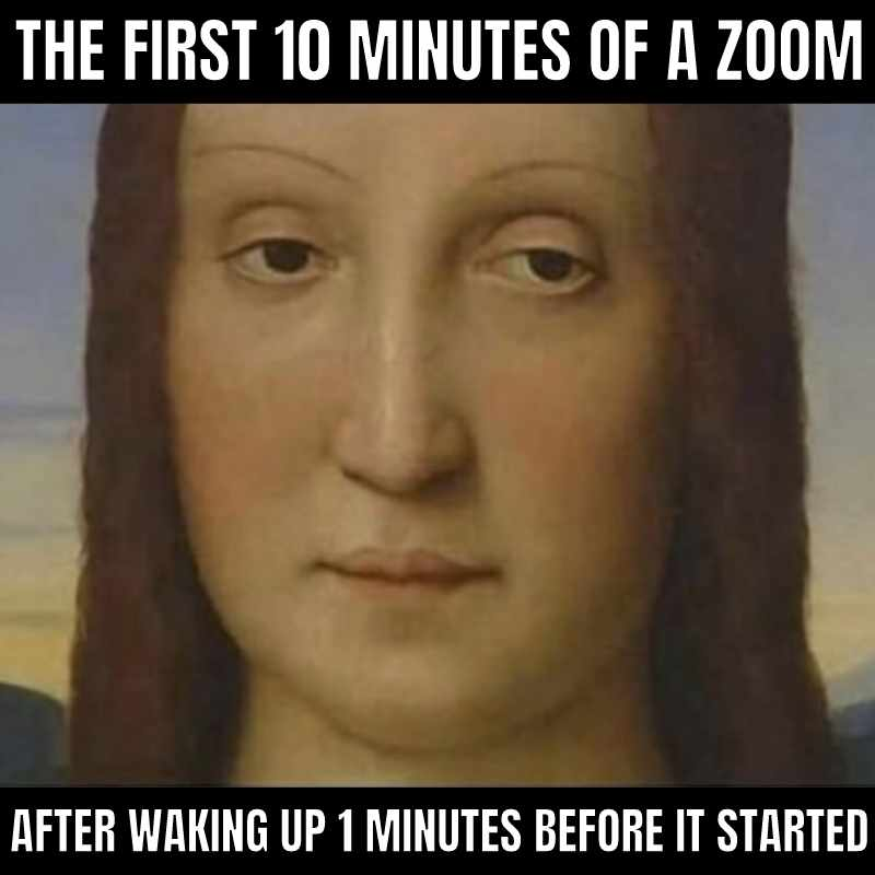 zoom meme waking up